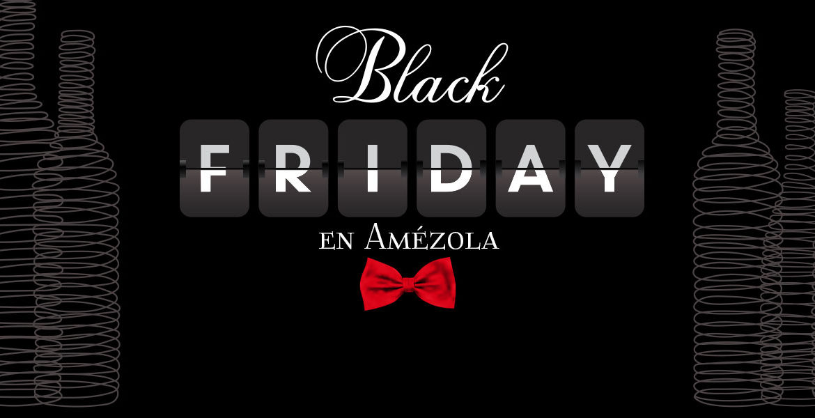 Black Friday Amezola